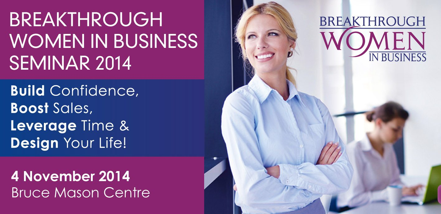 BreakThrough Women In Business Seminar 2014